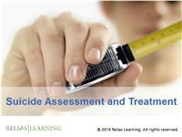 Suicide Assessment and Treatment